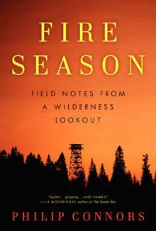 2012 Grand Prize: Fire Season: Field Notes from a Wilderness Lookout, by Phyllis and Don Munday